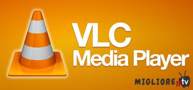 Come vedere e configurare l'IPTV con VLC Media Player