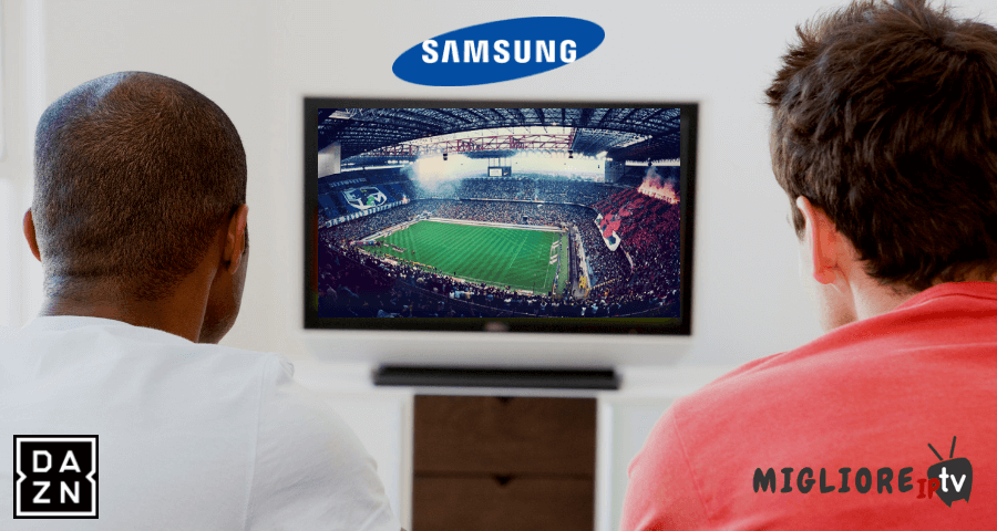 Come guardare DAZN su smart tv Samsung