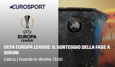 Sorteggi Europa League, diretta streaming gratis e tv: dove vederli