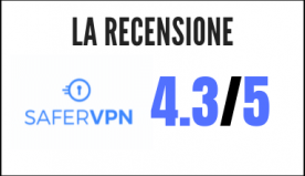 SaferVpn: recensione, costi e specifiche