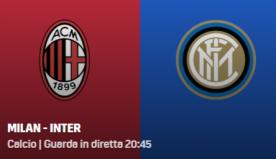 Milan-Inter, diretta streaming gratis e tv: dove vederla
